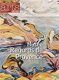 Connaissance des Arts, Hors-série N° 566 - Musée Regards de Provence
