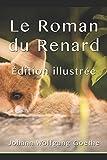 Telecharger Livres Le Roman du Renard Edition illustree (PDF,EPUB,MOBI) gratuits en Francaise