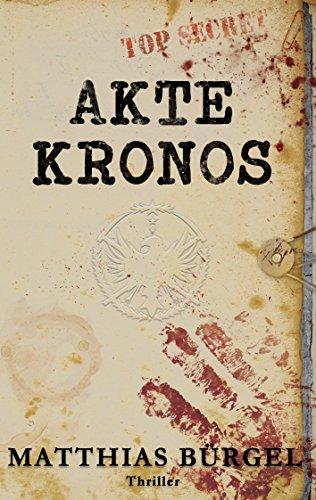 Akte Kronos von [Bürgel, Matthias]