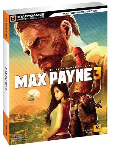 Max Payne 3 Signature Series Guide