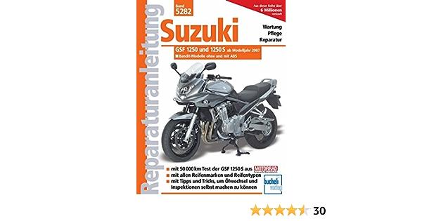Suzuki Bandit 1250 Und 1250 S Ab Modelljahr 2007 Franz J Schermer Bücher