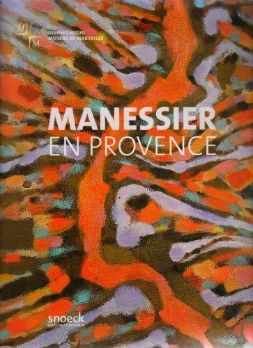 Manessier en Provence : Exposition au musée Cantini du 27 Juin au 28 Septembre 2008