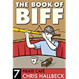 The Book of Biff #7 Pirate Café (English Edition)