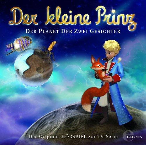 Der kleine Prinz - Original-Hörspiel, Vol.20: Der Planet der zwei Gesichter