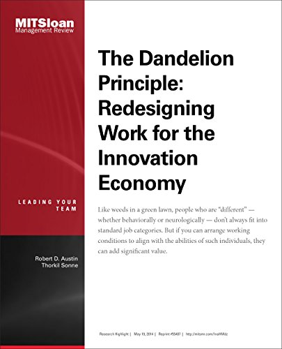 The Dandelion Principle: Redesigning Work for the Innovation Economy -- Journal Article (English Edition)