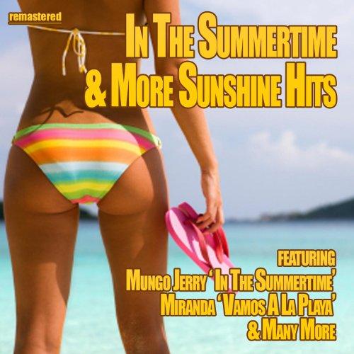 In the Summertime & More Sunsh...