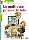 La maîtresse, tome 5 : La maîtresse passe à la télé par Mathuisieulx