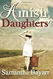 Amish Daughters: Collection of 7 Amish Romance Stories
