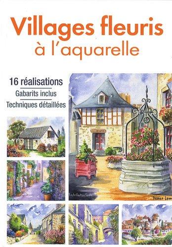 Villages fleuris à l'aquarelle