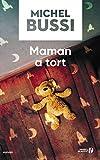 Telecharger Livres Maman a tort (PDF,EPUB,MOBI) gratuits en Francaise