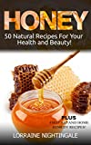 Beauty Health Best Deals - HONEY: 50 Natural Recipes for Your Health and Beauty (English Edition)