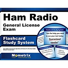 Ham Radio General License Exam Study System: Ham Radio Test Practice Questions and Review for the Ham Radio General License Exam