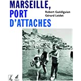 Marseille, port d'attaches