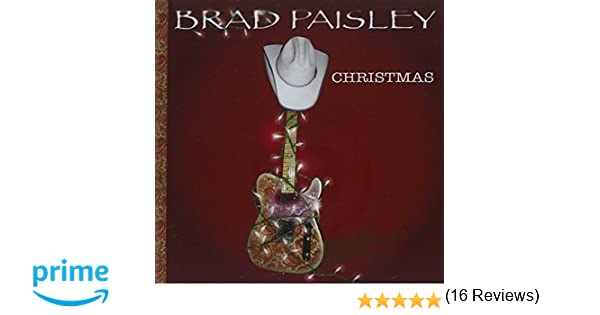 Brad Paisley Christmas by Brad Paisley: Amazon.co.uk: Music