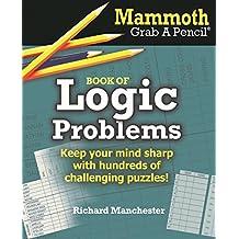 Mammoth Grab a Pencil Book of Logic Problems