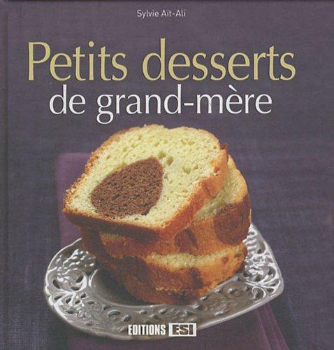 Petits desserts de grand-mère