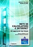 Reti di calcolatori e internet. Un approccio top-down
