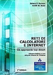 Reti di calcolatori e internet. Un approccio top-down