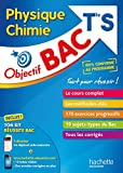 Objectif Bac - Physique Chimie Term S...