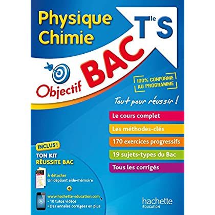 Objectif Bac - Physique Chimie Term S