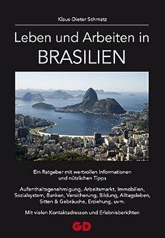 Leben und Arbeiten in Brasilien von [Schmatz, Karl-Dieter]