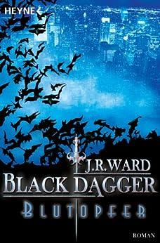 Blutopfer: Black Dagger 2 von [Ward, J. R.]
