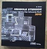Anabolde Steroide Das Neue schwarz Buch 2010 Neuauflage