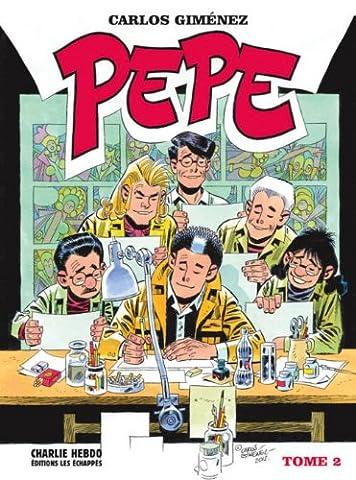 Pepe, Tome 2