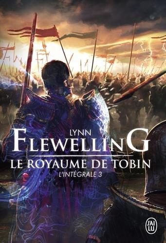 Le royaume de Tobin (3) : Le royaume de Tobin : l'intégrale. 3