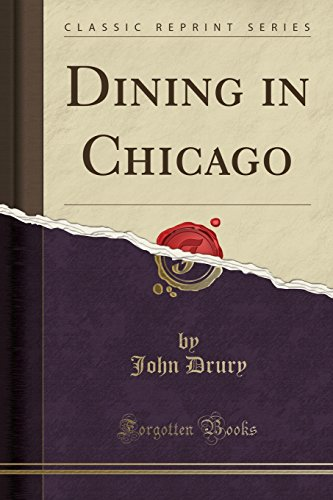 Dining in Chicago (Classic Reprint)