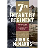 The 7th Infantry Regiment: Combat in an Age of Terror: The Korean War Through the Present (Paperback) - Common