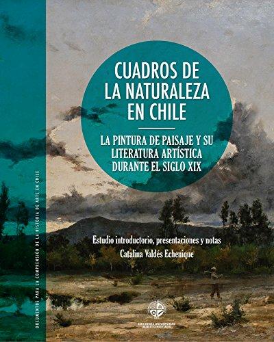 Cuadros de la naturaleza: La pintura de paisaje y su literatura artística durante el siglo XX