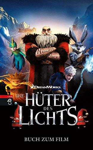 Preisvergleich Produktbild Die Hüter des Lichts: Buch zum Film