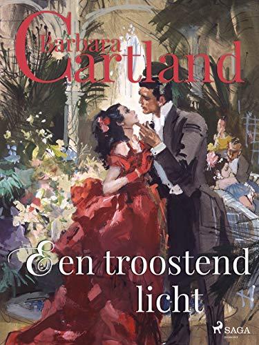 Een troostend licht (Dutch Edition)