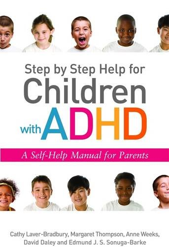 Step by Step Help for Children with ADHD: A Self-Help Manual for Parents por Margaret Thompson