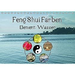 Feng Shui Farben - Element Wasser (Tischkalender 2019 DIN A5 quer): Die Farbe Blau steht im Feng Shui für das Element Wasser (Monatskalender, 14 Seiten ) (CALVENDO Natur)