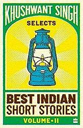 Khushwant Singh Selects Best Indian Short Stories (Vol. 2) (Vol. 1)