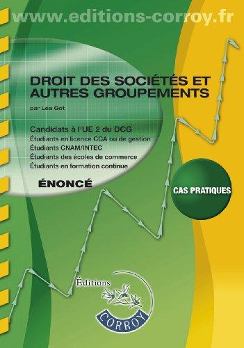 Droit des sociétés et autres groupements UE 2 du DCG : Enoncé