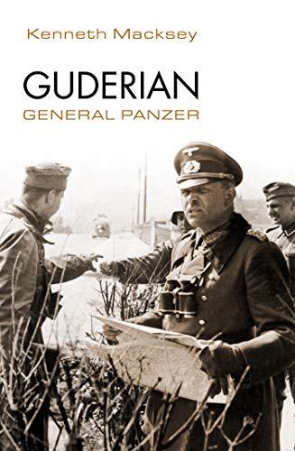 Guderian. General Panzer (Tempus) por Kenneth Macksey