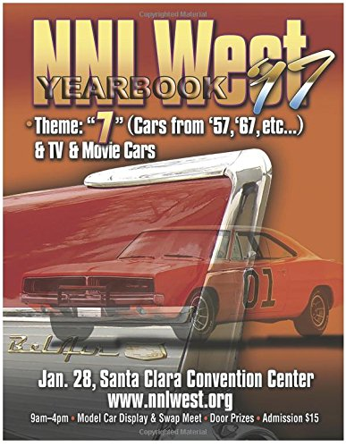 NNL West Yearbook 2017: 44 Pages of the best model cars in the west por Roy R. Sorenson