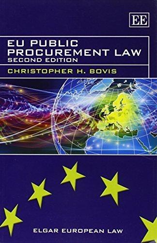 EU Public Procurement Law (Elgar European Law series) 2 Revised edition by Christopher H. Bovis (2013) Taschenbuch