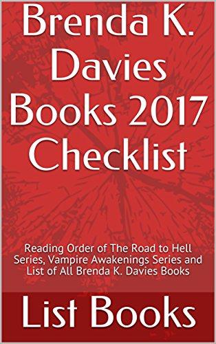 Brenda K. Davies Books 2017 Checklist: Reading Order of The Road to Hell Series, Vampire Awakenings Series and List of All Brenda K. Davies Books