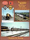 Trackside around Buffalo 1953-1976 with Ray Richards Reg Button and Devan Lawton