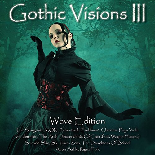 Gothic Visions III (Wave Edition)