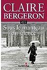 Sous le manteau du silence par Bergeron