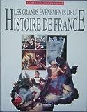 Les grands événements de l'histoire de France