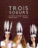 Telecharger Livres Trois soeurs (PDF,EPUB,MOBI) gratuits en Francaise