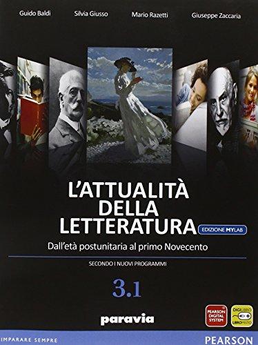 Attualità della letteratura. Vol. 3/1. Ediz. mylab. Per le Scuole superiori. Con e-book. Con espansione online