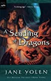 A Sending of Dragons: 3 (Pit Dragon Trilogy)