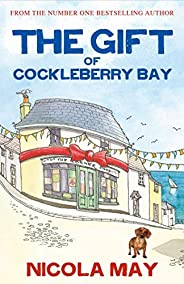 The Gift of Cockleberry Bay: Third in the much loved Cockleberry Bay Series (English Edition)